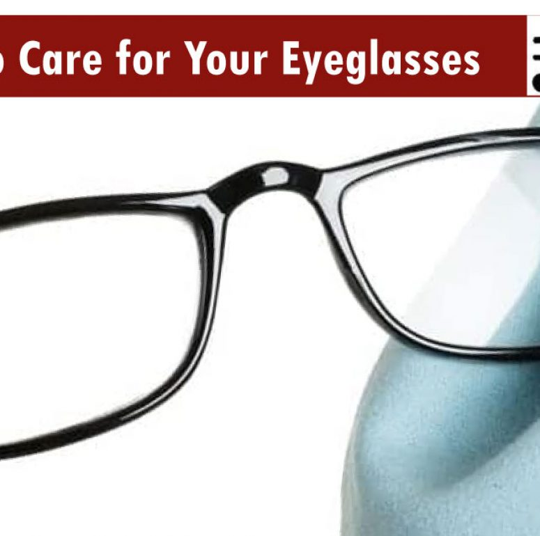 Top 8 Tips to Care for Your Eyeglasses